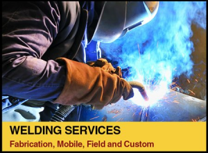 Welding Services - Fabrication, Mobile, Field and Custom.